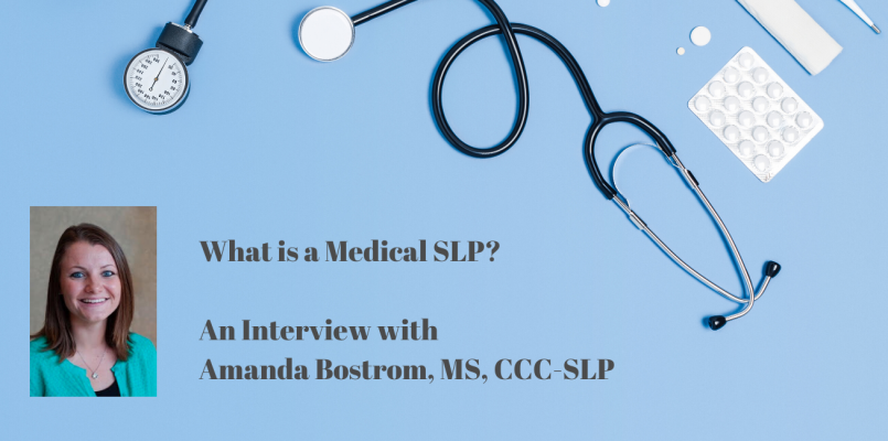 medical SLP Amanda Bostrom